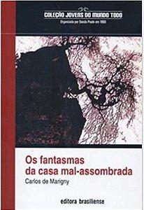 FANTASMAS DA CASA MAL-ASSOMBRADA, OS