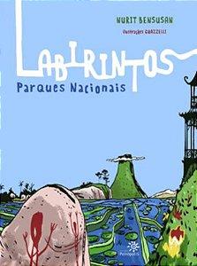 Labirintos- Parques nacionais