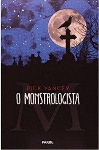 O Monstrologista I - Volume 1