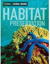 Global Issues - Habitat Preservation - Below-Level (Inglês)