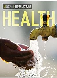 Global Issues. Health (On-Level) (Inglês)