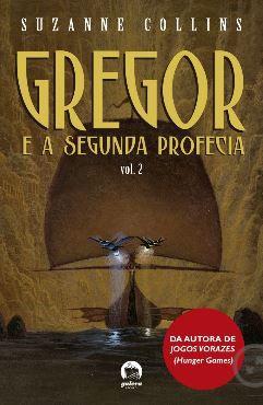 Gregor e a segunda profecia (Vol. 2)