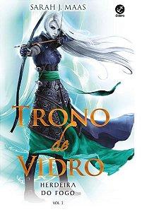 Trono de Vidro: Herdeira do fogo (Vol. 3)