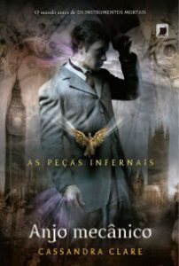 Anjo mecânico (Vol. 1 As Peças Infernais)