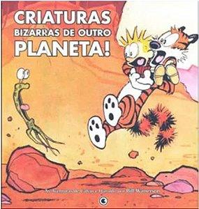 CALVIN E HAROLDO -VOL. 05 - CRIATURAS BIZARRAS DE OUTRO PLANETA
