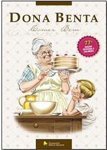 DONA BENTA COMER BEM-77º Edicao Revisada E Colorida