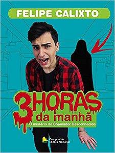 3 HORAS DA MANHÃ