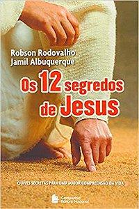 OS 12 SEGREDOS DE JESUS