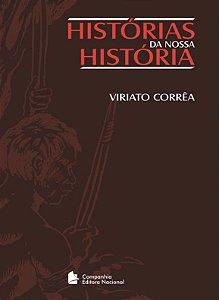 HISTÓRIAS DA NOSSA HISTÓRIA