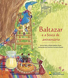 BALTAZAR E A FESTA DE ANIVERSÁRIO