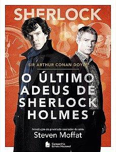 SHERLOCK - O ÚLTIMO ADEUS DE SHERLOCK HOLMES