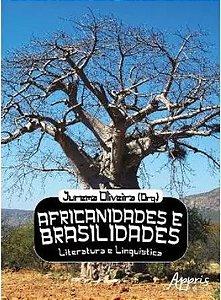 Africanidades e Brasilidades Literatura e Liguistica