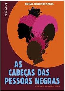 AS CABEÇAS DAS PESSOAS NEGRAS