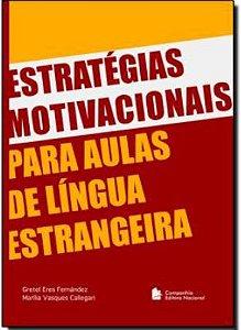 Estratègias Motivacionais Para Aulas De Lingua Estrangeira