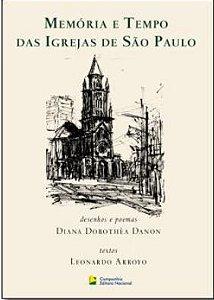 Memoria E Tempo Das Igrejas De Sao Paulo
