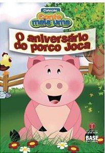 O Aniversario Do Porco Joca