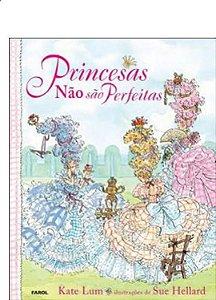 PRINCESAS NAO SAO PERFEITAS