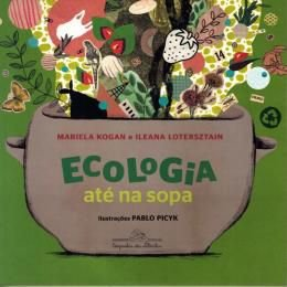 Ecologia Ate Na Sopa