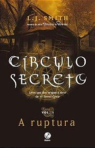 Circulo Secreto Vol. 4 - A Ruptura