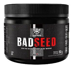 Bad Seed Pré Treino Darkness 150g Lançamento Integral medica