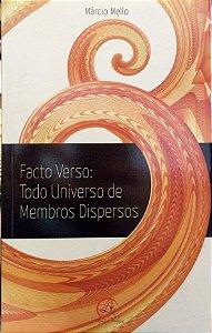 FACTO VERSO: TODO UNIVERSO DE MEMBROS DISPERSOS