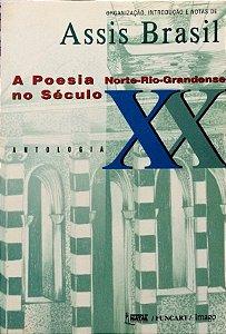 A POESIA NORTE-RIO-GRANDENSE NO SÉCULO XX