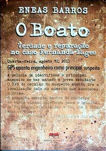 O BOATO - VERDADE E REPARAÇÃO NO CASO FERNANDA LAGES