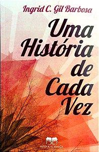UMA HISTÓRIA DE CADA VEZ