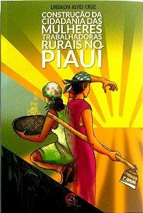 Construção da Cidadania das Mulheres Trabalhadoras Rurais no Piauí