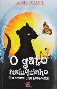 O Gato Maluquinho que Amava uma Borboleta