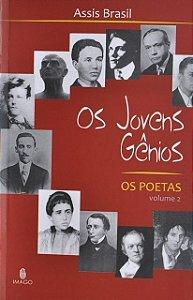 Os Jovens Gênios : os poetas