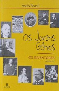 Os Jovens Gênios : os Iventores