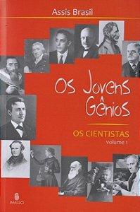 Os Jovens Gênios : os ciêntistas