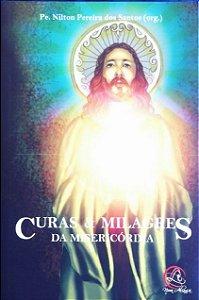 Curas e Milagres da Misericórdia