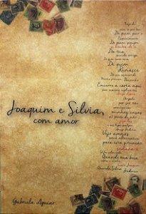Joaquim e Silvia, com Amor