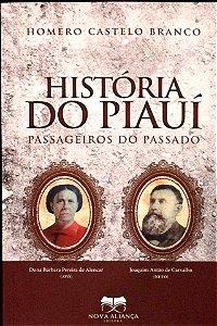HISTORIA DO PIAUI : PASSAGEIROS DO PASSADO