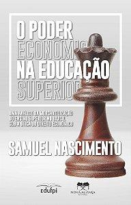 O Poder Econômico na Educação Superior