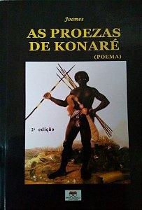 AS  PROEZAS DE KONARÉ  (POEMAS)
