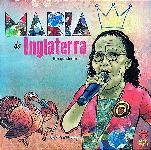 MARIA DA INGLATERRA EM QUADRINHOS