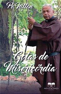 GOTAS DE MISERICÓRDIA