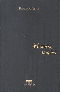HISTORIA, VAGÕES