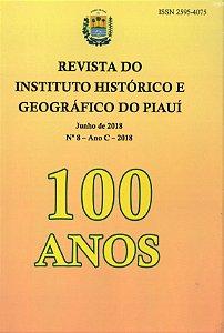 REVISTA DO INSTITUTO HISTÓRICO E GEOGRÁFICO DO PIAUÍ 100 ANOS