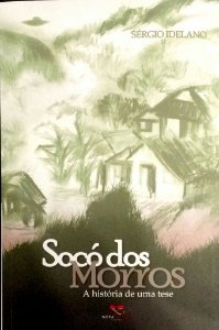 SOCÓ DOS MORROS A HISTÓRIA DE UMA TESE