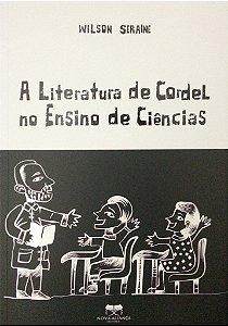 A LITERATURA DE CORDEL NO ENSINO DE CIÊNCIAS