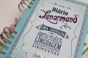 Diário Lenormand Volume 1 - de Karla Souza