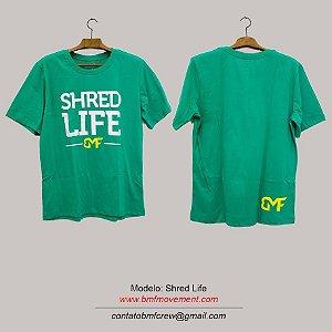Camiseta Shred Life - verde