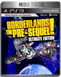 Borderlands The Pre-Sequel Ultimate Edition - Midia Digital PSN PS3 Playstation 3