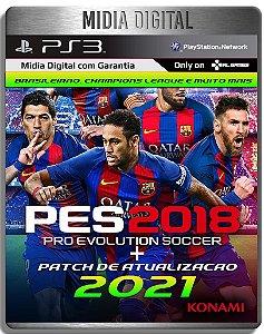 Pro Evolution Soccer 2018 + Patch de Atualização 2021 - Pes 18 - Ps3 Psn - MíDia Digital