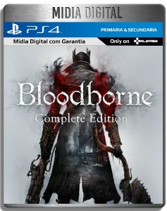 Bloodborne Complete Edition + DLC The Old hunters - Ps4 Psn - Mídia Digital Primaria