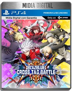 Blazblue Cross Tag Battle - Ps4 Psn - Mídia Digital Primaria